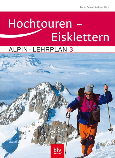 KL Alpin Lehrplan Band 3 Hochtouren - Eisklettern
