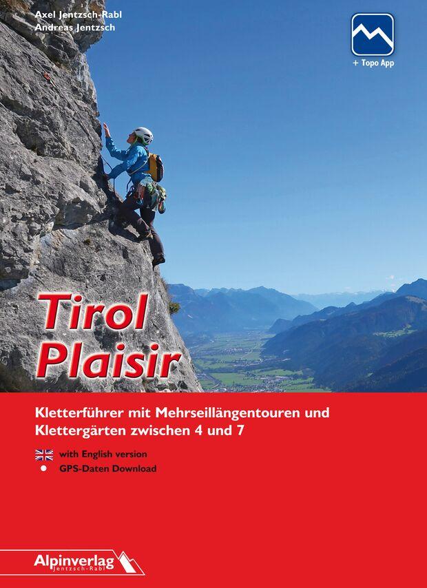 KL Kletterführer Tirol Plaisir - gut gesicherte MSL in Tirol