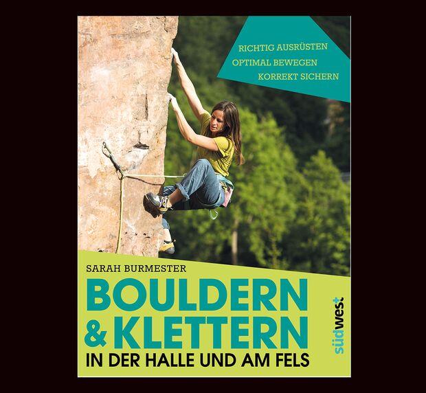 KL Klettern und Bouldern in der Kletterhalle und am Fels Lehrbuch Suedwest Verlag Sarah Burmester